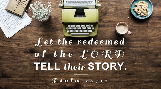Proclaiming God's Glory Through Life Story