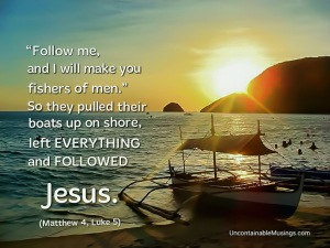 Following Jesus / Fishers of Men / Uncontainablemusings.com